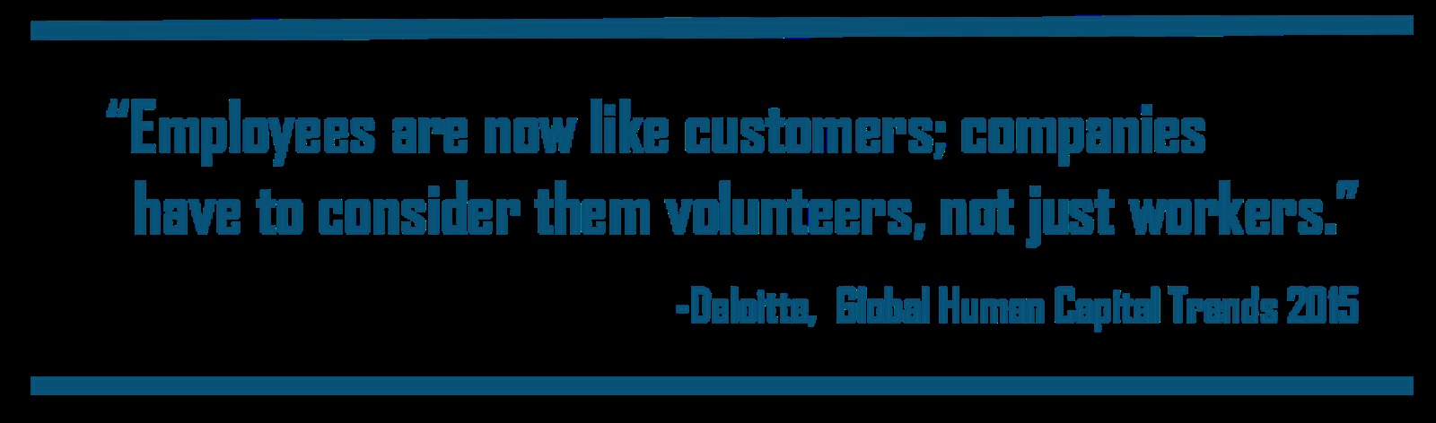 Employees are like customers